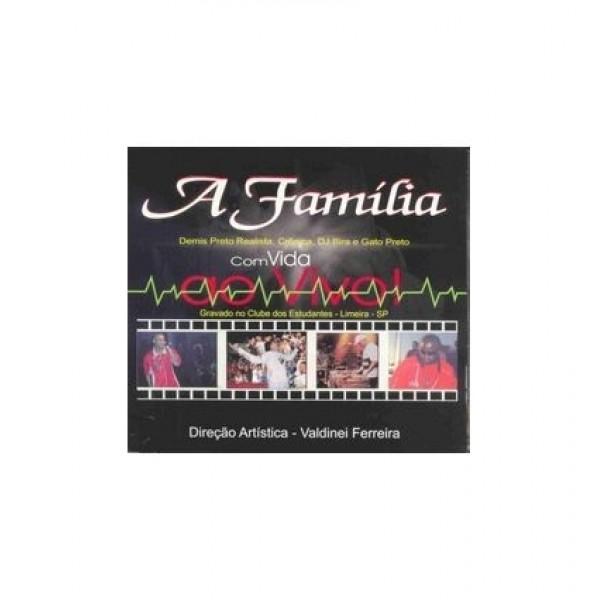 CD A Família - Com Vida Ao Vivo (Digipack)