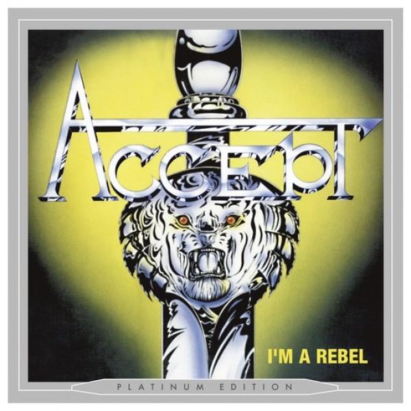 CD Accept - I'm A Rebel (Platinum Edition)