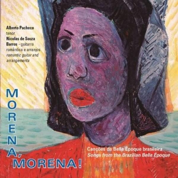 CD Alberto Pacheco e Nicolas de Souza Barros - Morena! Morena! (Digipack)