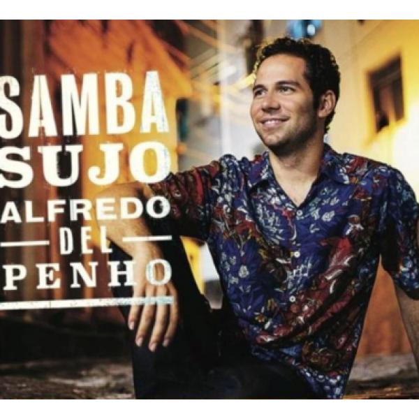CD Alfredo Del Penho - Samba Sujo (Digipack)