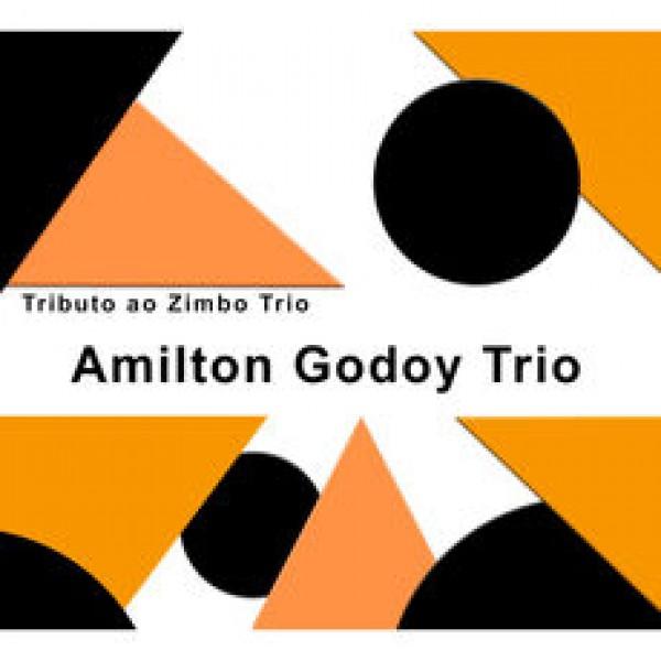 CD Amilton Godoy Trio - Tributo Ao Zimbo Trio (Digipack)