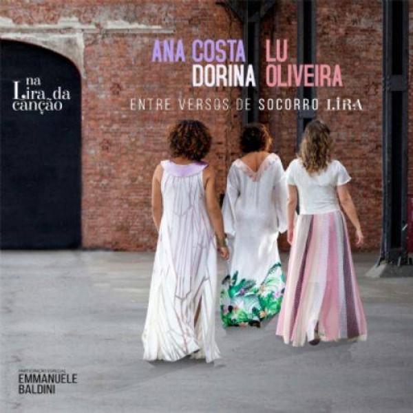 CD Ana Costa, Dorina e Lu Oliveira - Na Lira da Canção (Digipack)