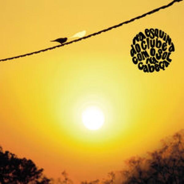 CD André Mehmari - Na Esquina Do Clube Com O Sol Na Cabeça (Digipack)