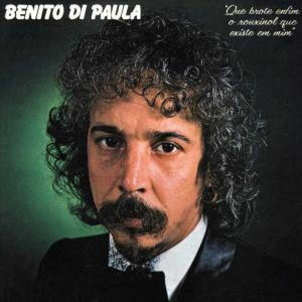 CD Benito Di Paula - Que Brote Enfim o Rouxinol Que Existe em Mim