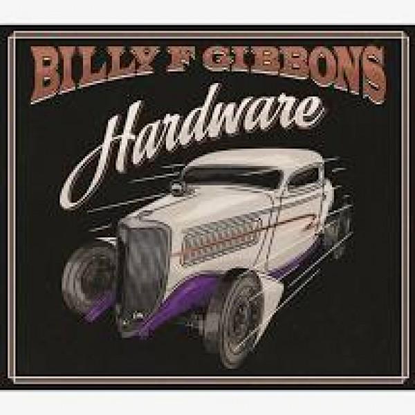 CD Billy F Gibbons - Hardware (Digipack)