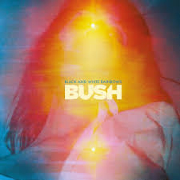 CD Bush - Black And White Rainbows (IMPORTADO)