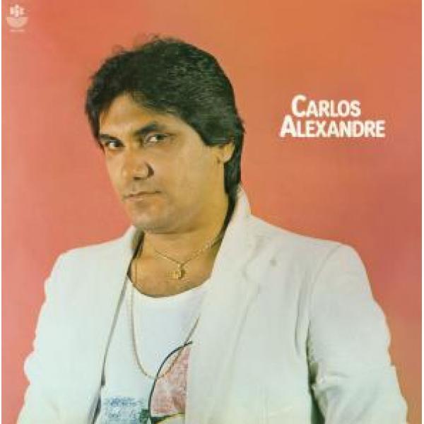 CD Carlos Alexandre - Carlos Alexandre (1985)