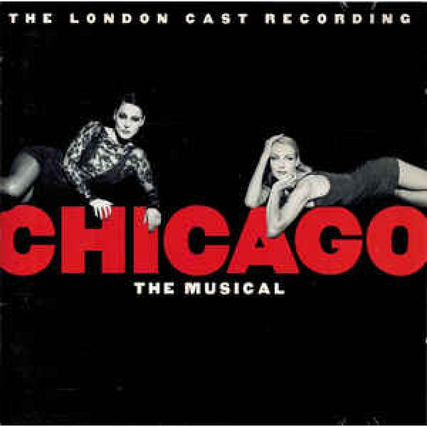 CD Chicago - The Musical: The London Cast Recording (O.S.T.)