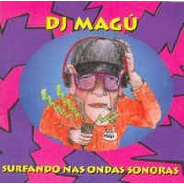 CD DJ Magú - Surfando Nas Ondas Sonoras