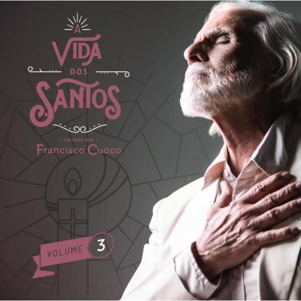 CD Francisco Cuoco - A Vida Dos Santos Vol. 3