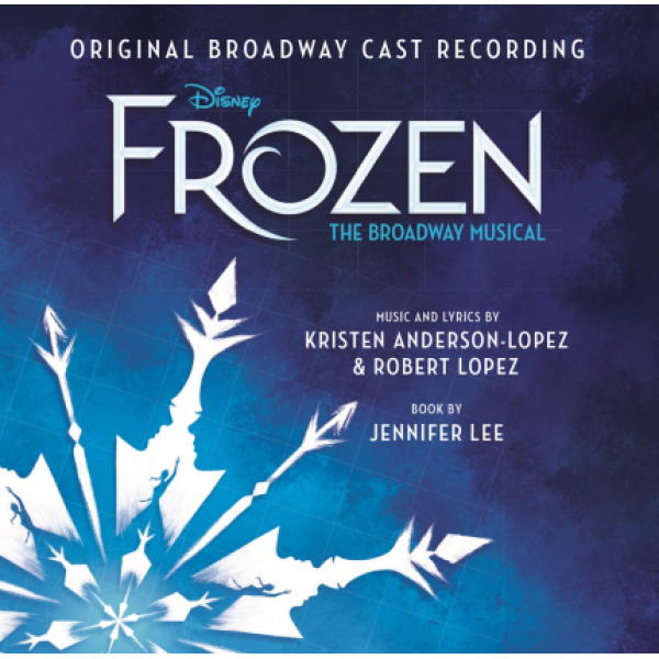 CD Frozen - The Broadway Musical (O.S.T.)