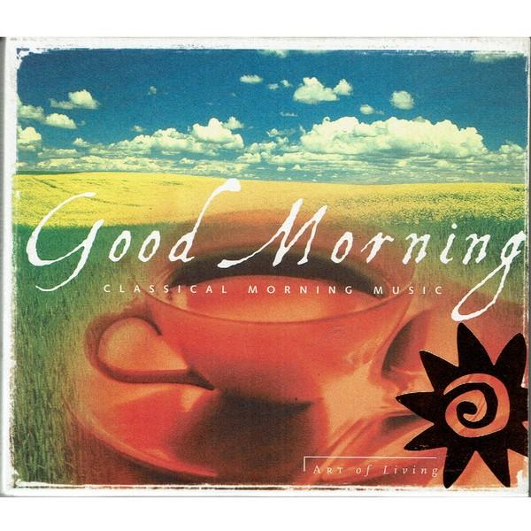 CD Good Morning - Classical Morning Music