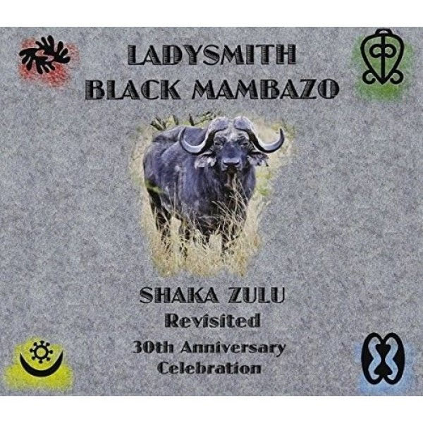 CD Ladysmith Black Mambazo - Shaka Zulu Revisited: 30th Anniversary Celebration (Digipack - IMPORTADO)
