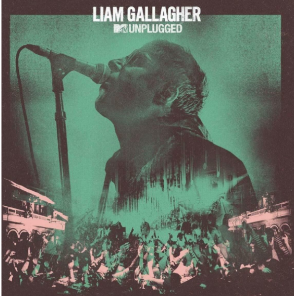 CD Liam Gallagher - MTV Unplugged
