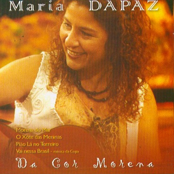 CD Maria Da Paz - Da Cor Morena