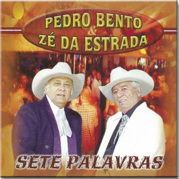 CD Pedro Bento & Zé Da Estrada - Sete Palavras