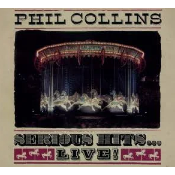 CD Phil Collins - Serious Hits... Live! (Remastered - Digipack)
