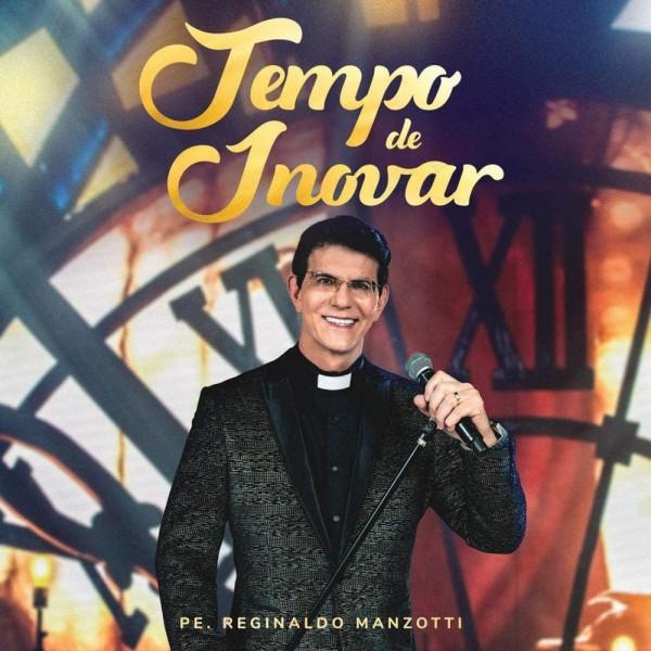 CD Pe. Reginaldo Manzotti - Tempo De Inovar