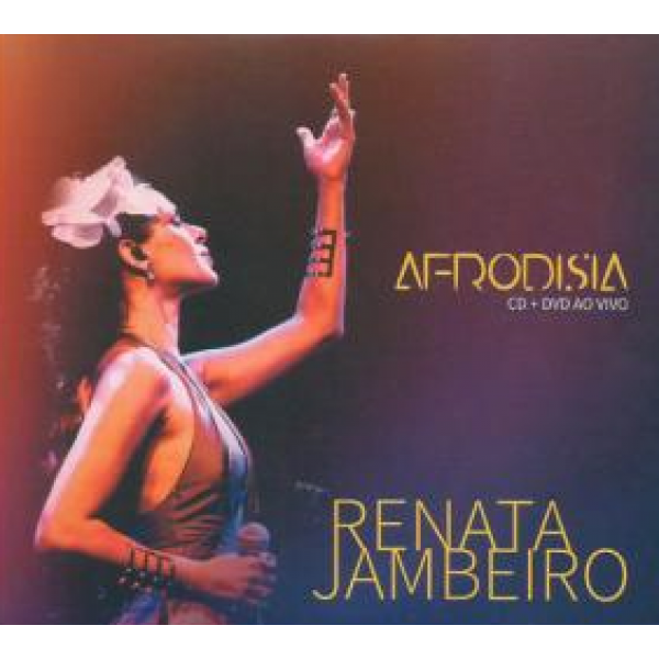 CD + DVD Renata Jambeiro - Afrodisia Ao Vivo (Digipack)