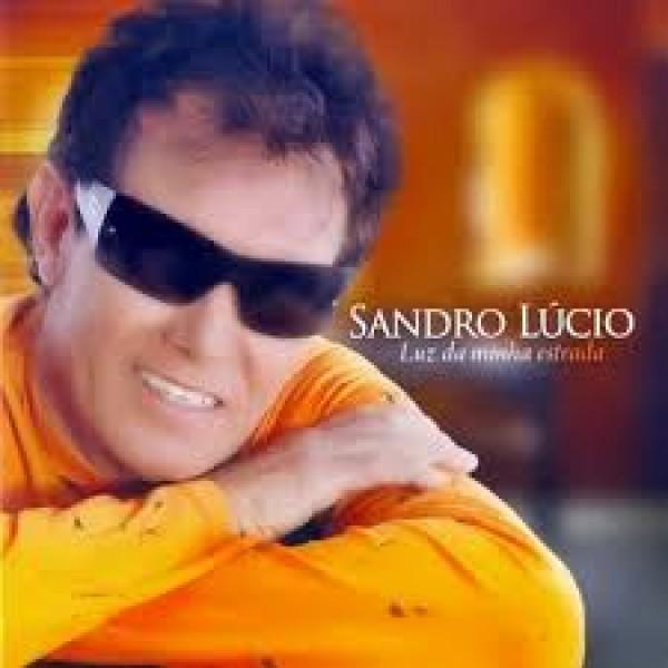 CD Sandro Lúcio - Luz Da Minha Estrada