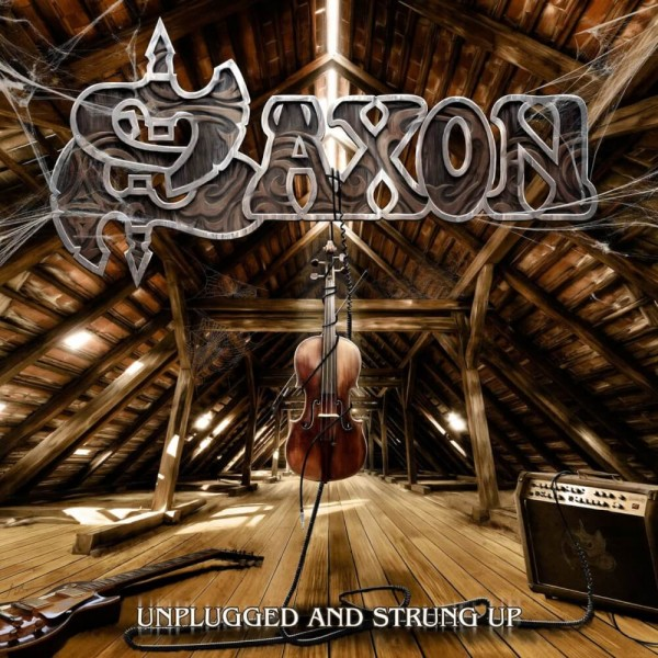 CD Saxon - Unplugged And Strung Up