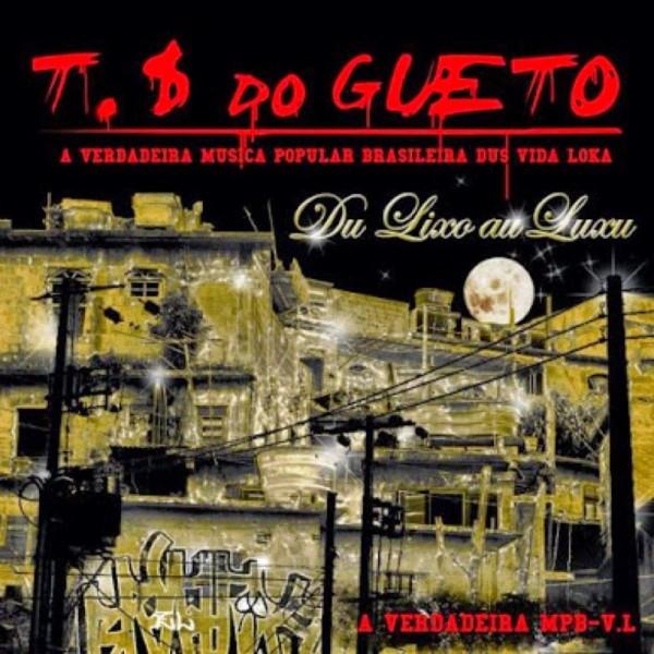 CD Trilha Sonora Do Gueto - Do Lixu Ao Luxu