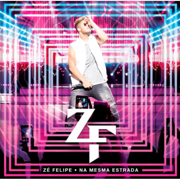 CD Zé Felipe - Na Mesma Estrada