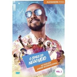 DVD Alexandre Pires - O Baile Do Nego Véio Vol. 2: Ao Vivo Em Jurerê Internacional