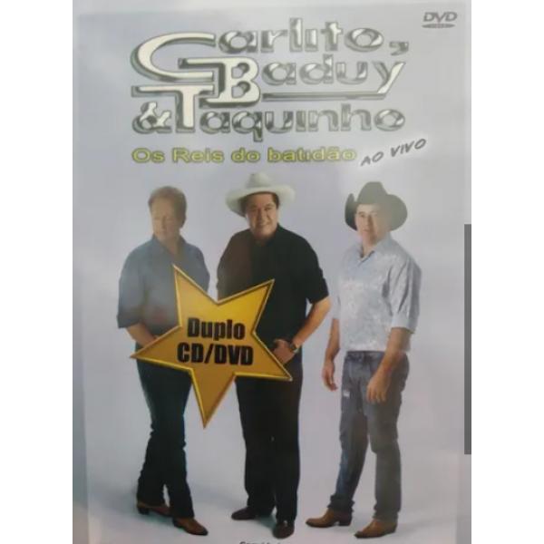 DVD + CD Carlito, Baduy & Taquinho - Os Reis Do Batidão: Ao Vivo