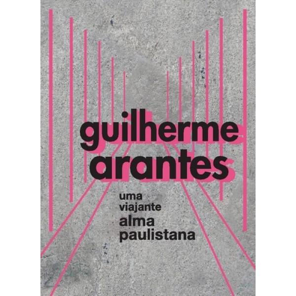 Box Guilherme Arantes - Uma Viajante Alma Paulistana (3 DVD's)
