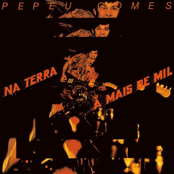 LP Pepeu Gomes - Na Terra A Mais De Mil
