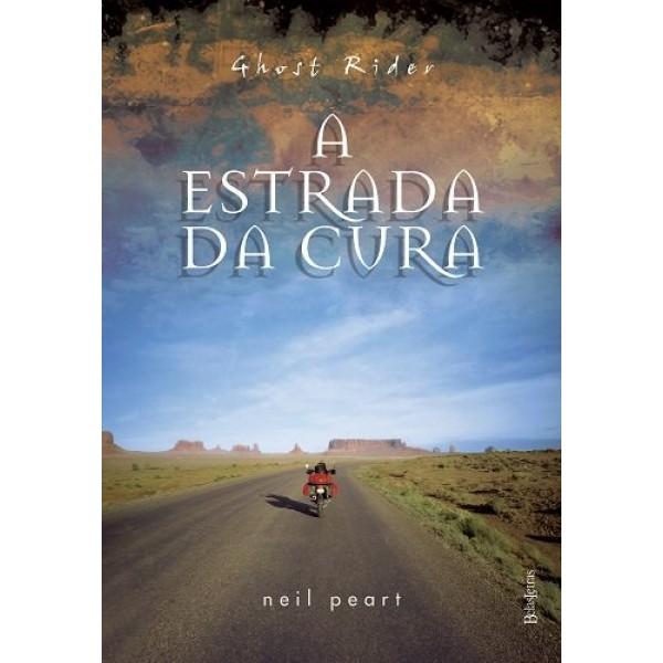 Livro Ghost Rider - A Estrada Da Cura