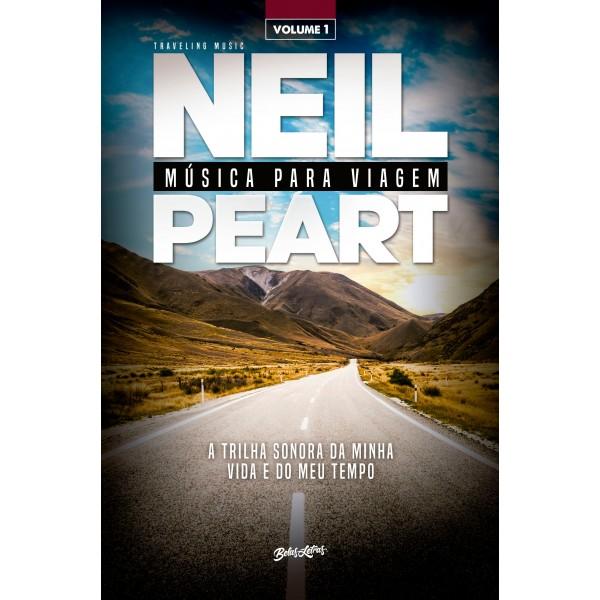 Livro Neil Peart - Música Para Viagem Vol. 1