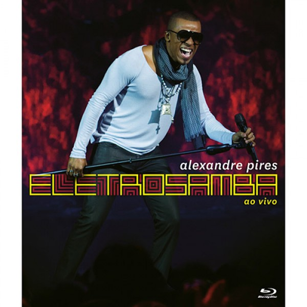 Blu-Ray Alexandre Pires - Eletrosamba