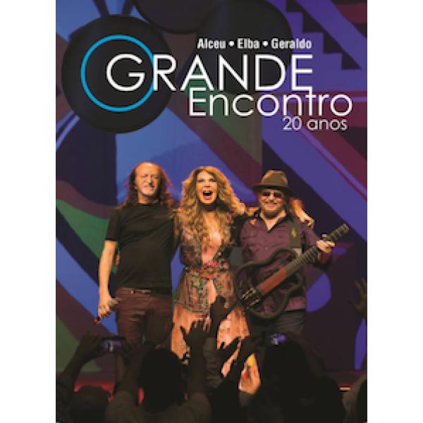 Box Alceu, Elba e Geraldo - O Grande Encontro: 20 Anos (2 CD's + DVD)