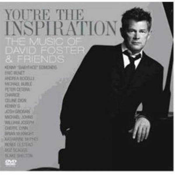CD + DVD David Foster And Friends - You're The Inspiration