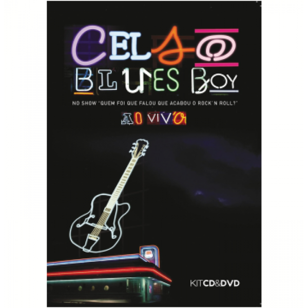 DVD + CD Celso Blues Boy - Ao Vivo