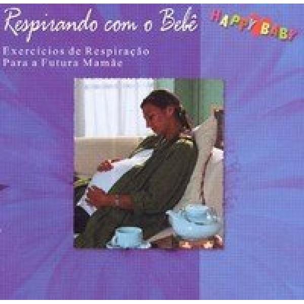 CD Respirando Com O Bebê - Happy Baby