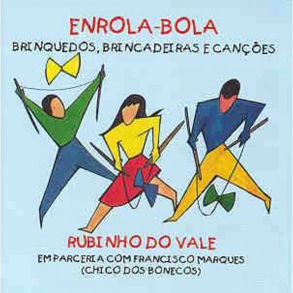 CD Rubinho do Vale - Enrola-Bola