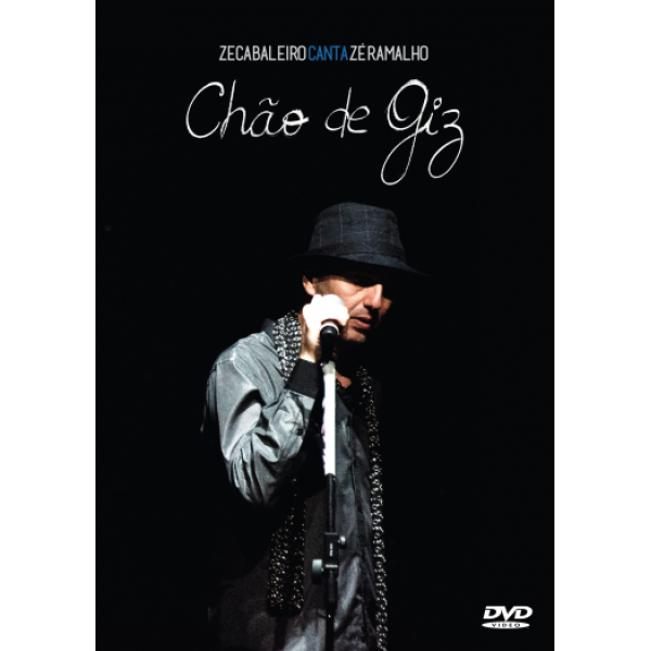 DVD Zeca Baleiro - Canta Zé Ramalho - Chão de Giz